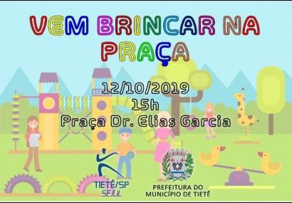 Praça Dr. Elias Garcia recebe o �Vem brincar na praça�
