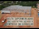 Supermercado oferece 160 vagas de emprego em Cerquilho