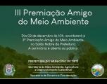 3ª Premiação �Amigo do Meio Ambiente�