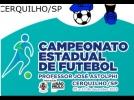 Cerquilho recebe Fase Final do 48º Campeonato Estadual de Futebol