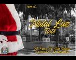 Natal Luz promove atividades durante todo o mês de Dezembro