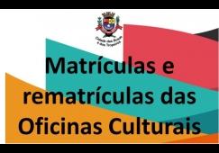 Prefeitura informa sobre matrícula das Oficinas Culturais