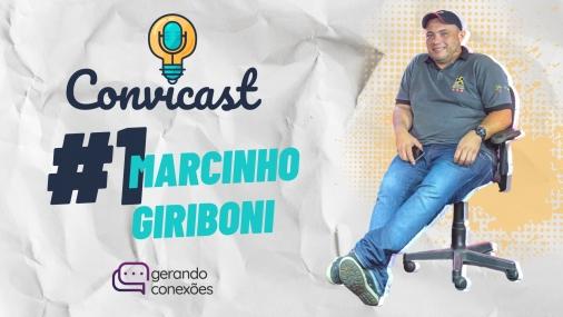 MARCINHO ATOMIX - Convicast #1