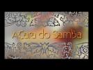 A Cara do Samba ep 04
