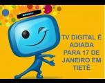 Desligamento de sinal analógico é adiado para 2018 em Tietê