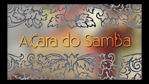 A Cara do Samba ep 05