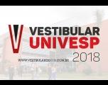 Univesp divulga relação candidato vaga do Vestibular 2018
