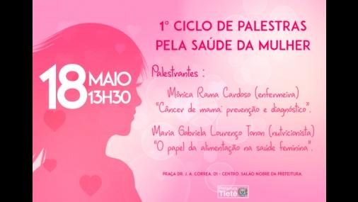 1º Ciclo de Palestras pela Saúde da Mulher será feito em Tietê