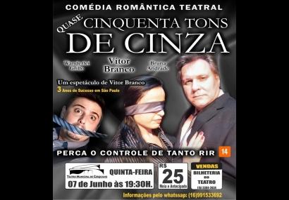 Teatro Municipal recebe a peça Quase 50 tons de cinza!