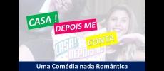 """Teatro de Cerquilho recebe a peça """" Casa! Depois Me Conta"""""""