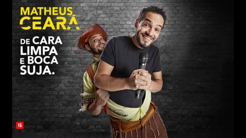 """Teatro Municipal recebe """"Matheus Ceará de Cara Limpa e Boca Suja"""""""