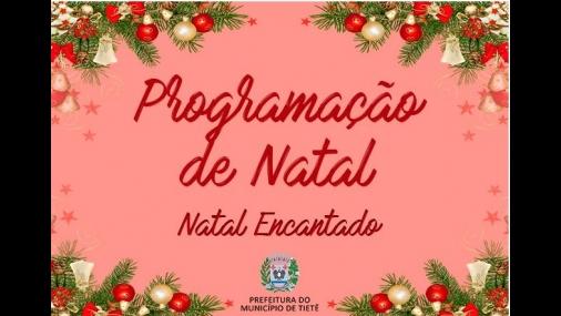 Prefeitura realiza �Natal Encantado� no mês de Dezembro
