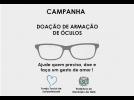 Campanha de arrecadação de armações de óculos