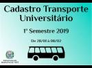 Secretaria inicia cadastramento para o Transporte Universitário