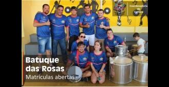 Batuque das Rosas está com inscrições abertas