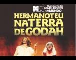 Teatro Municipal recebe espetáculo �Hermanoteu Na Terra De Godah�