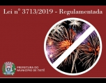 Lei de Proibição de Fogos com Estampidos é Regulamentada