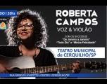 Roberta Campos - Voz e Violão no Teatro Municipal de Cerquilho